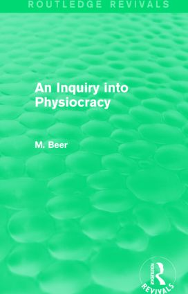 An Inquiry into Physiocracy (Routledge Revivals): 1st Edition (Paperback) book cover