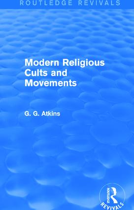 Modern Religious Cults and Movements (Routledge Revivals) book cover
