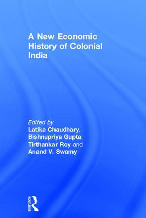 A New Economic History of Colonial India: 1st Edition (Hardback) book cover