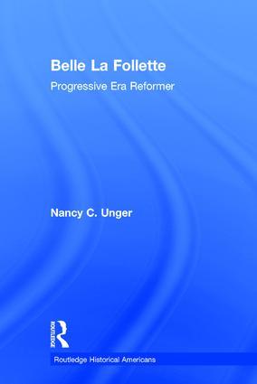 Belle La Follette: Progressive Era Reformer book cover