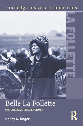 Belle La Follette: Progressive Era Reformer (Paperback) book cover