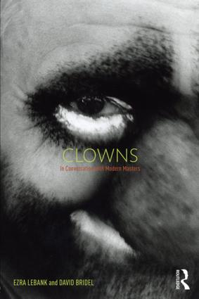 Clowns: In conversation with modern masters, 1st Edition (Paperback) book cover