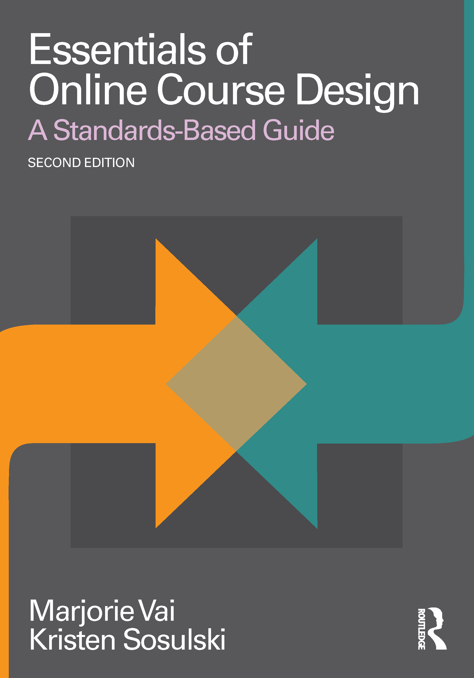Essentials of Online Course Design: A Standards-Based Guide book cover