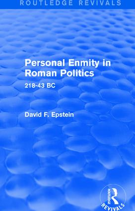 Personal Enmity in Roman Politics (Routledge Revivals): 218-43 BC, 1st Edition (Paperback) book cover