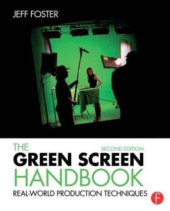 The Green Screen Handbook: Real-World Production Techniques book cover