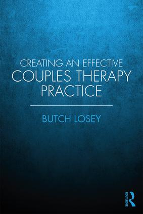 Creating an Effective Couples Therapy Practice