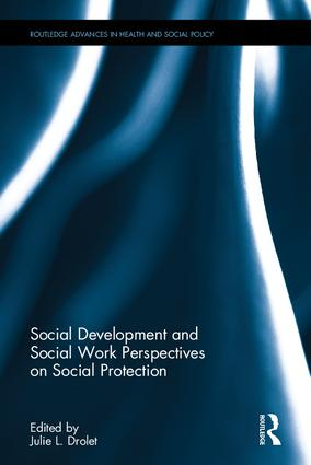 Social Development and Social Work Perspectives on Social Protection book cover