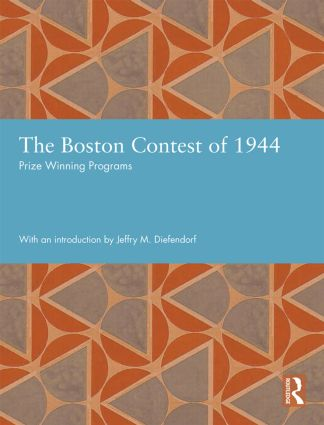 The Boston Contest of 1944: Prize Winning Programs, 1st Edition (Hardback) book cover
