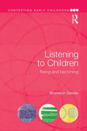 Listening to Children: Being and becoming book cover