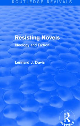 Resisting Novels (Routledge Revivals): Ideology and Fiction, 1st Edition (Paperback) book cover