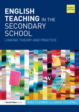 English Teaching in the Secondary School: Linking theory and practice, 4th Edition (Paperback) book cover