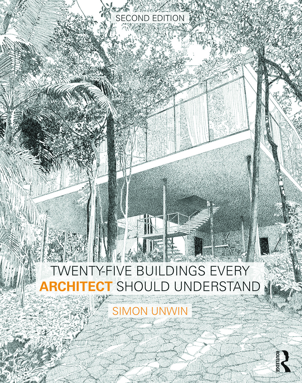 Twenty-Five Buildings Every Architect Should Understand: a revised and expanded edition of Twenty Buildings Every Architect Should Understand, 2nd Edition (Paperback) book cover
