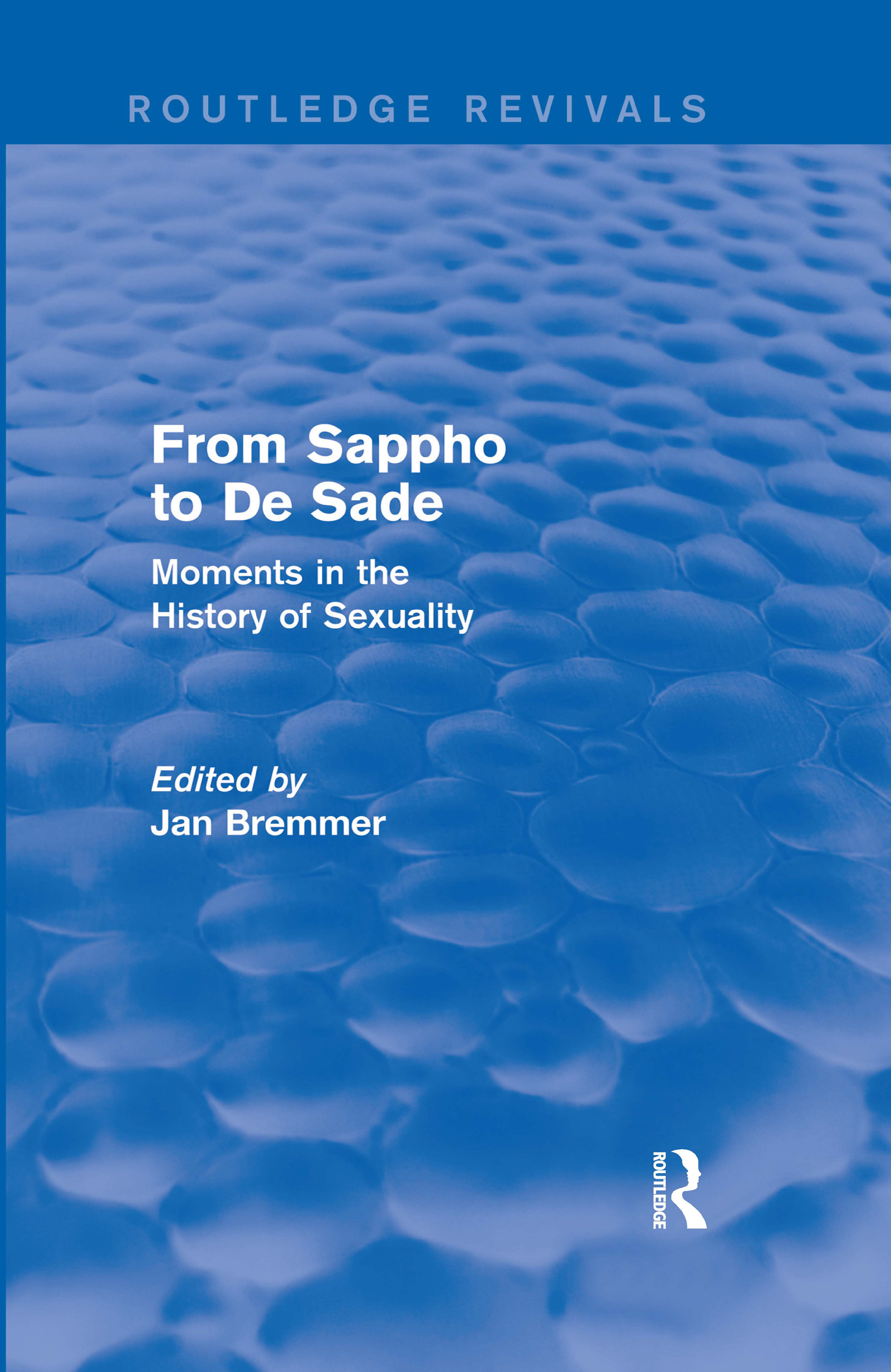From Sappho to De Sade (Routledge Revivals)