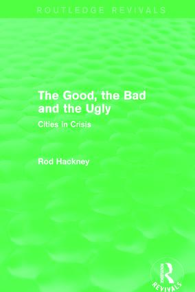 The Good, the Bad and the Ugly (Routledge Revivals): 1st Edition (Paperback) book cover