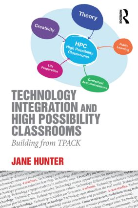 Technology Integration and High Possibility Classrooms: Building from TPACK (Paperback) book cover