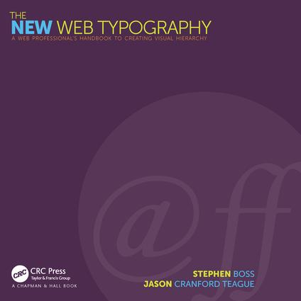 The New Web Typography: Create a Visual Hierarchy with Responsive Web Design, 1st Edition (Paperback) book cover