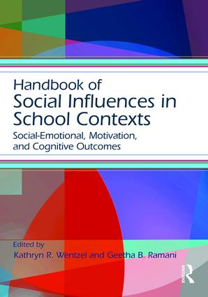 Handbook of Social Influences in School Contexts: Social-Emotional, Motivation, and Cognitive Outcomes book cover