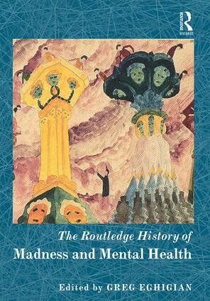 The Routledge History of Madness and Mental Health book cover