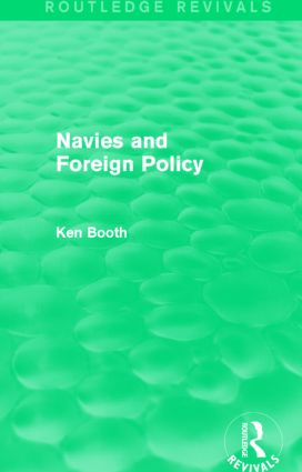 Navies and Foreign Policy (Routledge Revivals) (Hardback) book cover