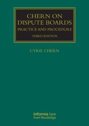 Chern on Dispute Boards: 3rd Edition (Hardback) book cover