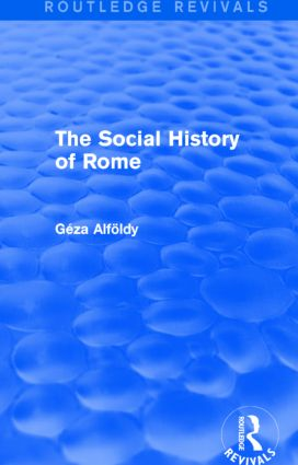 The Social History of Rome (Routledge Revivals)
