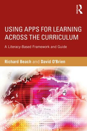 Using Apps for Learning Across the Curriculum: A Literacy-Based Framework and Guide, 1st Edition (Paperback) book cover