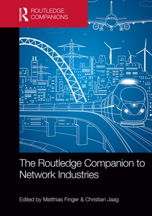 The Routledge Companion to Network Industries: 1st Edition (Hardback) book cover