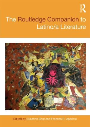 The Routledge Companion to Latino/a Literature book cover