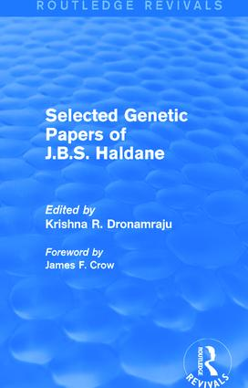 Selected Genetic Papers of J.B.S. Haldane (Routledge Revivals): 1st Edition (Paperback) book cover