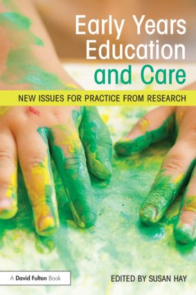 Early Years Education and Care: New issues for practice from research book cover