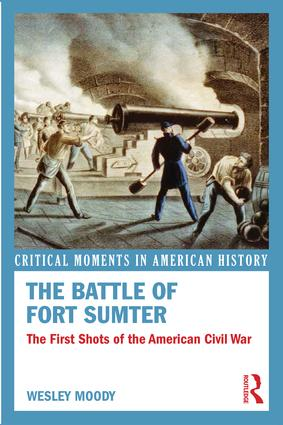 The Battle of Fort Sumter: The First Shots of the American Civil War book cover