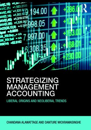 Strategizing Management Accounting: Liberal Origins and Neoliberal Trends book cover