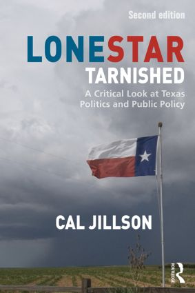 Lone Star Tarnished: A Critical Look at Texas Politics and Public Policy book cover