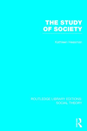 The Study of Society (RLE Social Theory): 1st Edition (Hardback) book cover