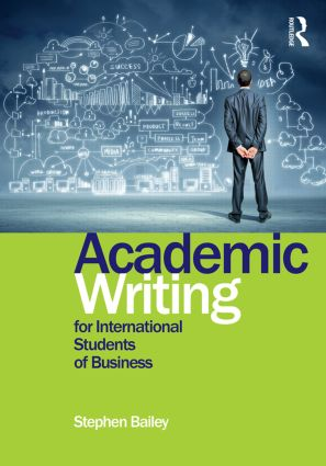 Academic Writing for International Students of Business: 2nd Edition (Paperback) book cover