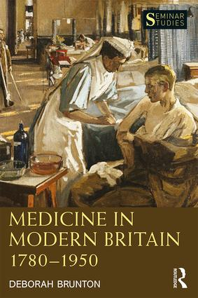 Medicine in Modern Britain 1780-1950 book cover