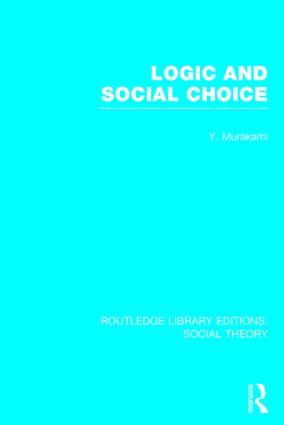 Logic and Social Choice (RLE Social Theory)