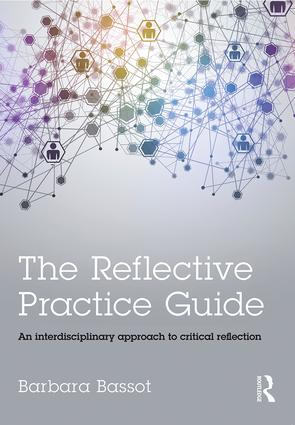 The Reflective Practice Guide: An interdisciplinary approach to critical reflection book cover