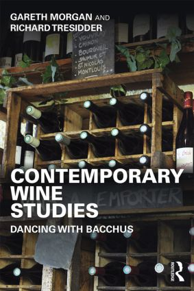 Contemporary Wine Studies: Dancing with Bacchus, 1st Edition (Paperback) book cover