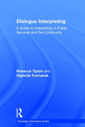 Dialogue Interpreting: A Guide to Interpreting in Public Services and the Community, 1st Edition (Hardback) book cover