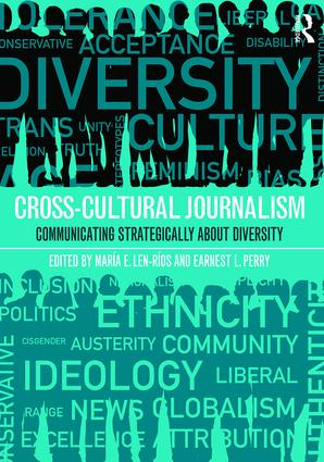 Cross-Cultural Journalism: Communicating Strategically About Diversity (Paperback) book cover
