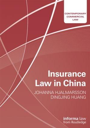 Insurance Law in China: 1st Edition (Hardback) book cover