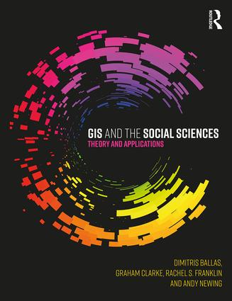 GIS and the Social Sciences: Theory and Applications book cover