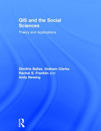 GIS and the Social Sciences: Theory and Applications, 1st Edition (Hardback) book cover