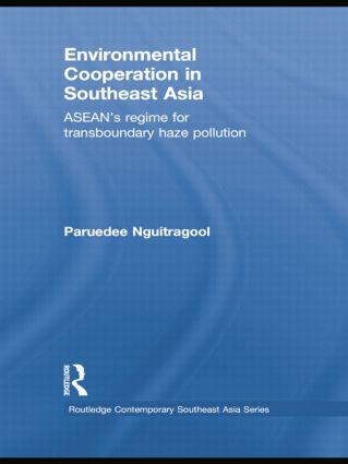 Environmental Cooperation in Southeast Asia: ASEAN's Regime for Trans-boundary Haze Pollution book cover