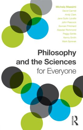 Philosophy and the Sciences for Everyone: 1st Edition (Paperback) book cover