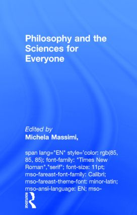 Philosophy and the Sciences for Everyone: 1st Edition (Hardback) book cover