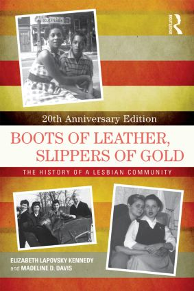 Boots of Leather, Slippers of Gold: The History of a Lesbian Community, 2nd Edition (e-Book) book cover