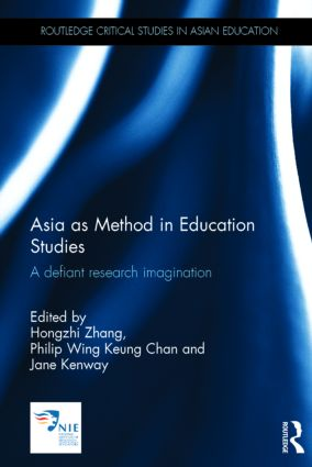 Asia as Method in Education Studies: A defiant research imagination (Hardback) book cover