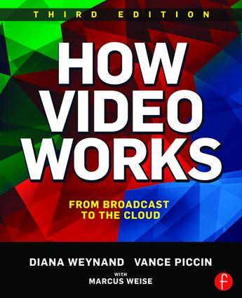 How Video Works: From Broadcast to the Cloud book cover